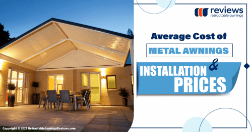 Average Cost of Metal Awnings & Installation Prices