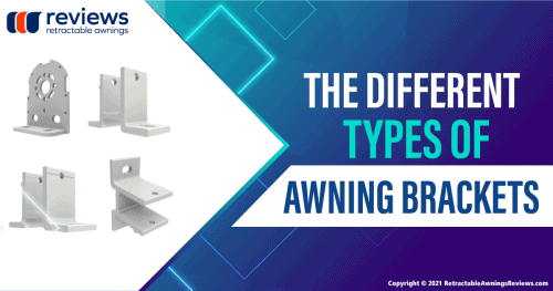 The Different Types of Awning Brackets