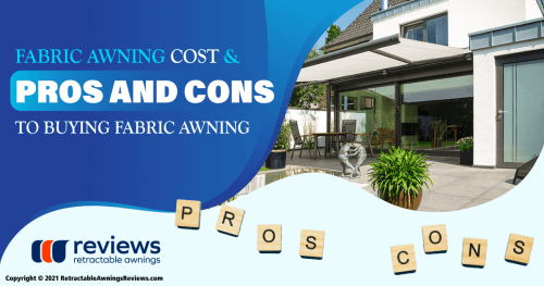 Fabric Awning Cost & Pros and Cons to Buying Fabric Awning