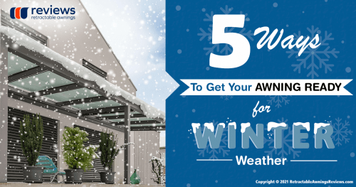 5 Ways To Get Your Awning Ready For Winter Weather