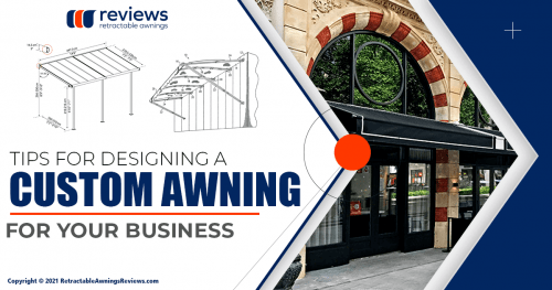Tips for Designing a Custom Awning for Your Business