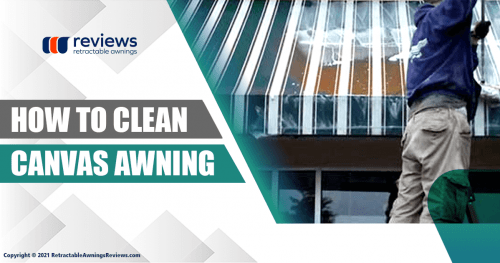 How to Clean Canvas Awning