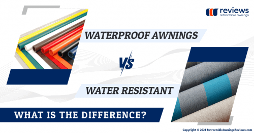 Waterproof awnings vs. Water Resistant: What is the difference?